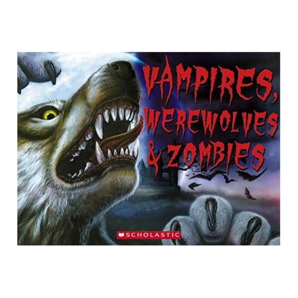 Vampires, Werewolves and Zombies